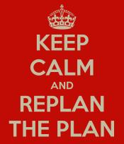 keep-calm-and-replan-the-plan