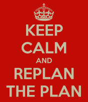 keep-calm-and-replan-the-plan
