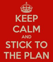 keep-calm-and-stick-to-the-plan-68